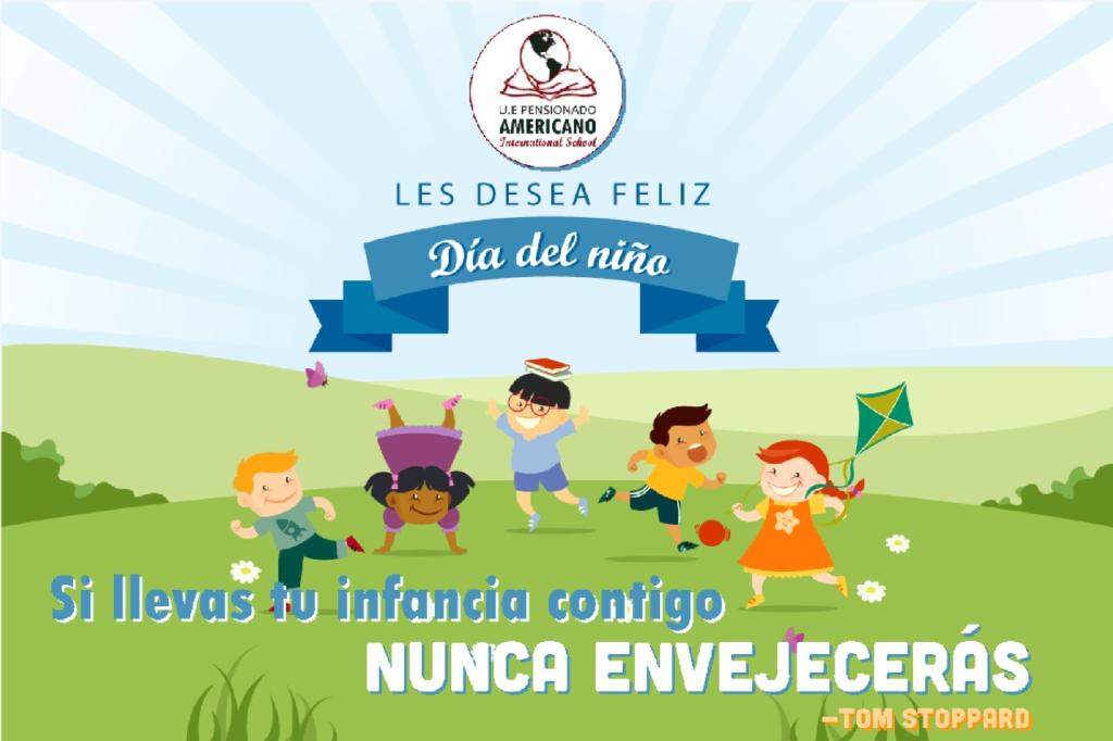 Día del niño en Pensionado Americano International School!